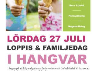 27 Juli – Loppis & Familjedag i Hangvar